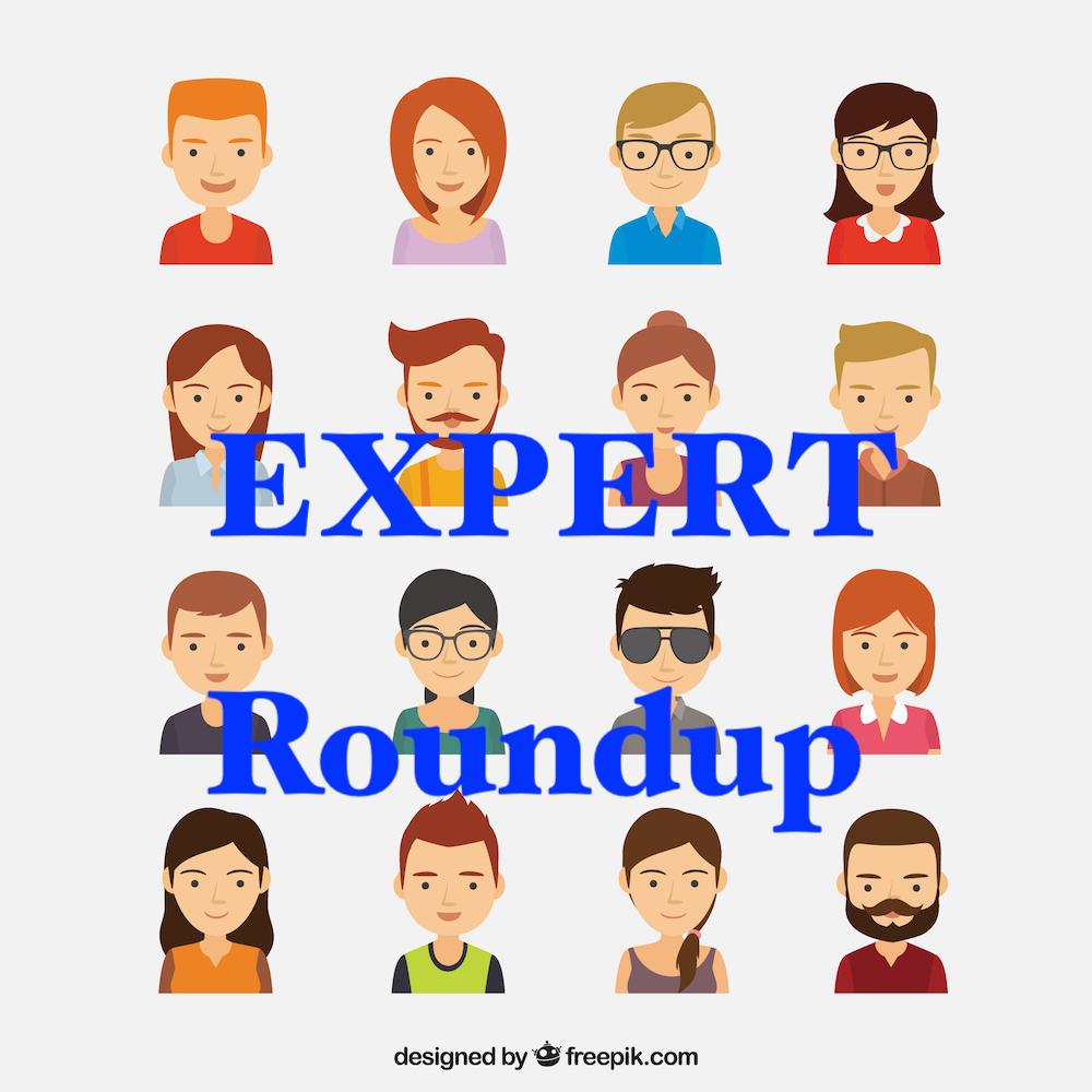 Expert round up