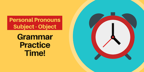 Personal Pronouns subject and object English Grammar Course