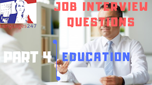 Job Interview Tips Part 4 Education