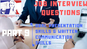 Job Interview Tips Part 9 Oral presentation skills and written communication skills