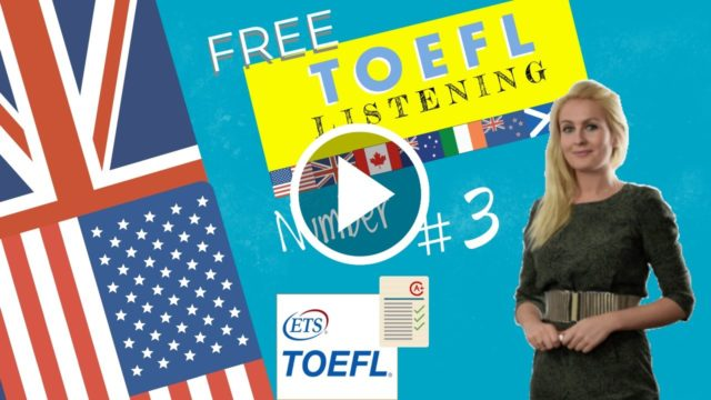 Another toefl listening sample to help you improve your listening comprehension