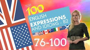 10 english expressions and idioms B2 76-100