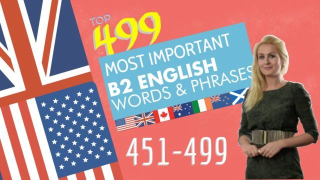 499 most important words for B2 level Part 10