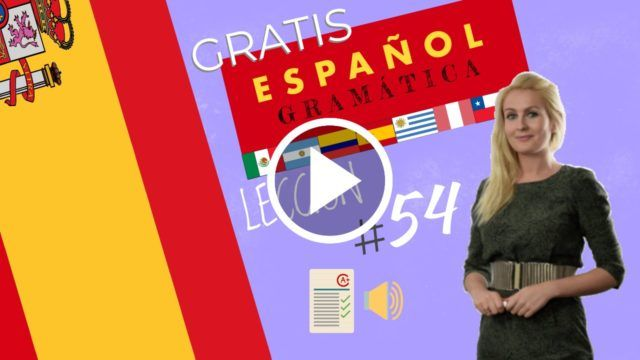 Curso español gratis gramática 54