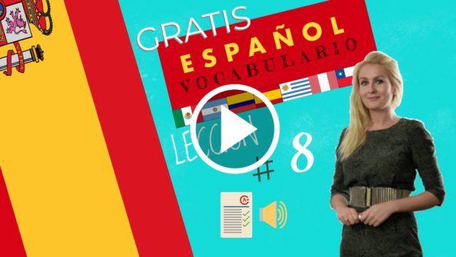 Curso español gratis vocabulario 8