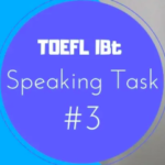 TOEFL speaking Test task3