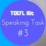 TOEFL speaking Test task3