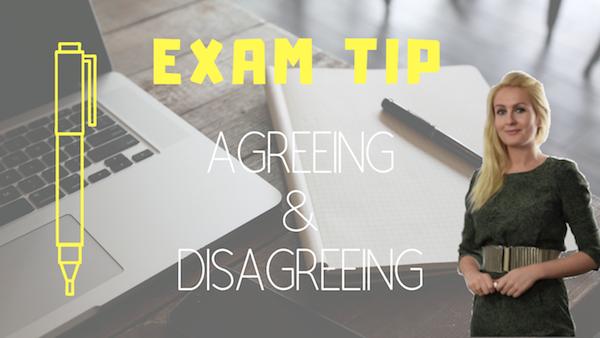 exams tip AGREEING & DISAGREEING