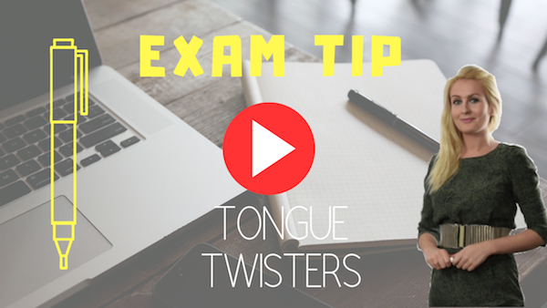 exams tip TONGUE TWISTERS