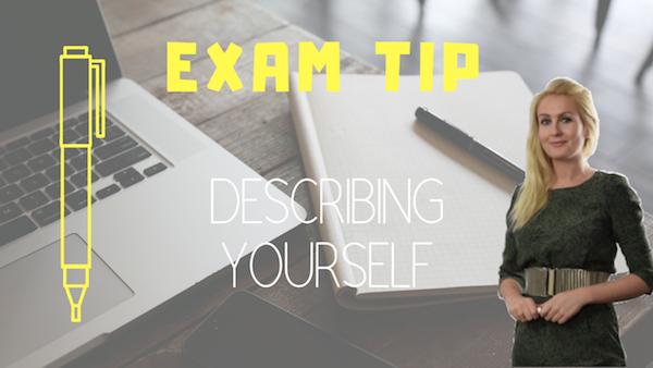 exams tip describing yourself