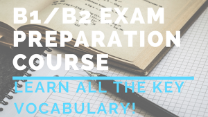 B1_B2 EXAM PREPARATION COURSE