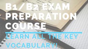 B1_B2 EXAM PREPARATION COURSE