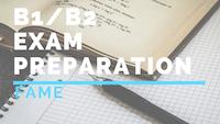 B1_B2 Exam preparation fame