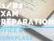 B1_B2 Exam preparation office