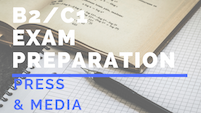 B2_C1 Exam preparation PRESS & MEDIA