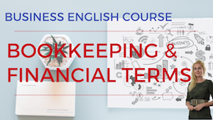 Bookkeeping and Financial Terms Business English Lesson