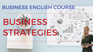 Business English Lesson Business Strategies