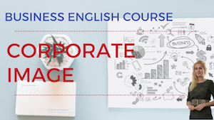 Corporate Image Business English Lesson