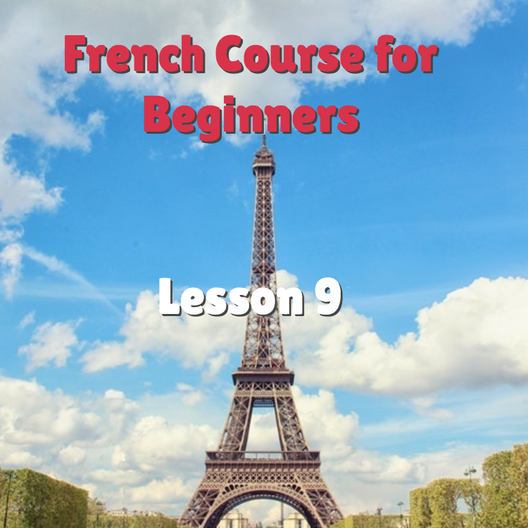 French Course for Beginners lesson 9