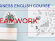 TEAMWORK Business English Lesson