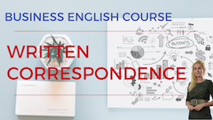 Written Correspondence Business English Lesson