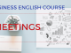 meetings Business English Lesson