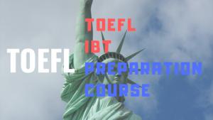toefl ibt preparation course